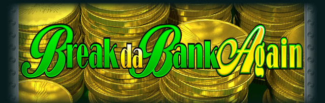 break_da_bank_again_
