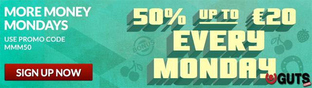 More Money Mondays Guts Casino