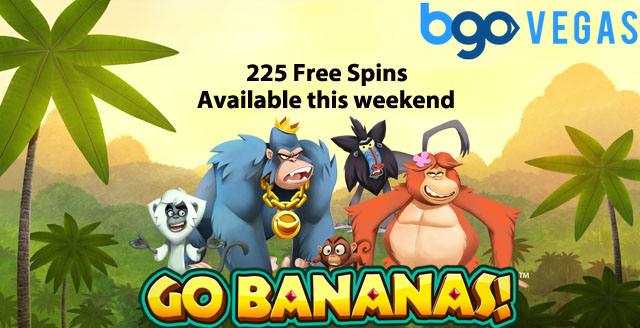 225 Go Bananas Slot Free Spins available this weekend