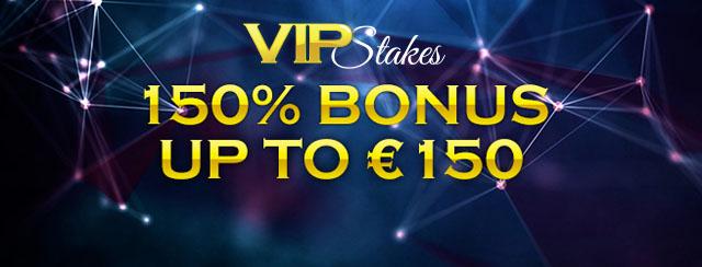 VIP Stakes  - First Deposit Bonus