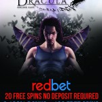 EXCLUSIVE 20 Dracula Slot Free Spins NO DEPOSIT REQUIRED at REDBET