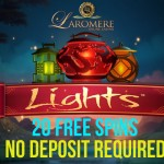 Laromere No Deposit Free Spins | 20 Lights Slot Free Spins NO DEPOSIT REQUIRED & 5 Starburst Free Spins NO DEPOSIT REQUIRED