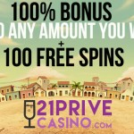 21 Prive Casino NEW Exclusive 100% Bonus + 100 Free Spins on Starburst, Gonzo's Quest, Dracula, Twin Spin and Spinata Grande