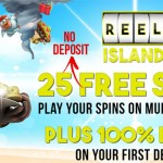 Reel Island Casino No Deposit Free Spins now LIVE! Get 25 Free Spins NO DEPOSIT NEEDED on ANY NetEnt Slot you want!