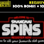 EXCLUSIVE 300% Bonus + 100 Free Spins at Shanghai Spins Casino for December 2015