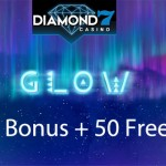 200% Bonus up to £/€/$200 + 50 Glow Free Spins this weekend only at Diamond 7 Casino