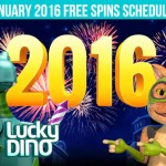 Lucky Dino Free Spins January 2016 Schedule