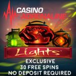 New Casino Adrenaline NO DEPOSIT Bonus Code to unlock 30 Free Spins on Lights
