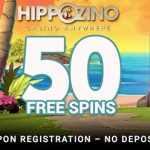 50 Sign Up Free Spins No Deposit Required now available at HippoZino Casino. Use our Bonus Code to unlock all of them