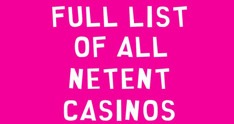 NetEnt Casinos List